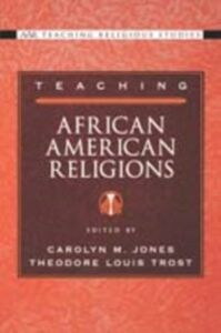 Foto Cover di Teaching African American Religions, Ebook inglese di  edito da Oxford University Press