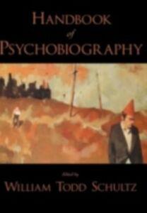 Ebook in inglese Handbook of Psychobiography -, -