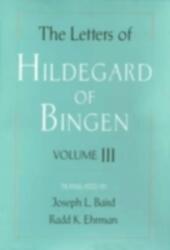 Letters of Hildegard of Bingen: Volume III