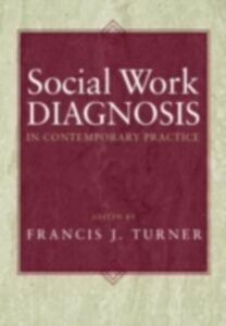 Ebook in inglese Social Work Diagnosis in Contemporary Practice