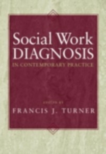 Ebook in inglese Social Work Diagnosis in Contemporary Practice -, -