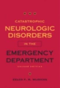 Foto Cover di Catastrophic Neurologic Disorders in the Emergency Department, Ebook inglese di WIJDICKS EELCO F. M, edito da Oxford University Press