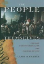 People Themselves: Popular Constitutionalism and Judicial Review