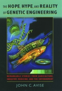 Ebook in inglese Hope, Hype, and Reality of Genetic Engineering: Remarkable Stories from Agriculture, Industry, Medicine, and the Environment Avise, John C.