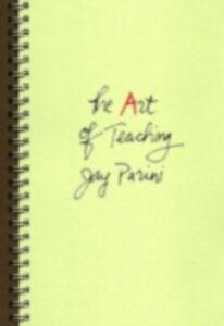 Ebook in inglese Art of Teaching Parini, Jay