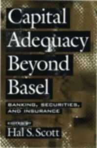 Ebook in inglese Capital Adequacy beyond Basel: Banking, Securities, and Insurance
