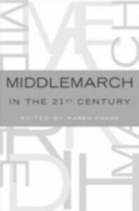 Foto Cover di Middlemarch in the Twenty-First Century, Ebook inglese di  edito da Oxford University Press