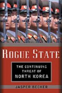 Foto Cover di Rogue Regime: Kim Jong Il and the Looming Threat of North Korea, Ebook inglese di Jasper Becker, edito da Oxford University Press