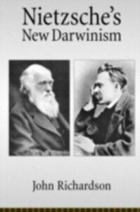 Foto Cover di Nietzsche's New Darwinism, Ebook inglese di John Richardson, edito da Oxford University Press