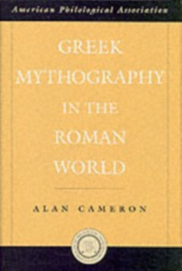 Ebook in inglese Greek Mythography in the Roman World Cameron, Alan