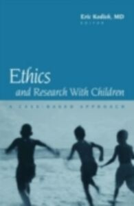 Ebook in inglese Ethics and Research with Children: A Case-Based Approach -, -