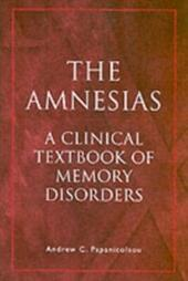 Amnesias: A Clinical Textbook of Memory Disorders