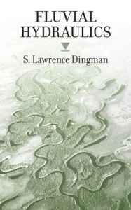 Ebook in inglese Fluvial Hydraulics Dingman, S. Lawrence