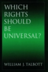 Ebook in inglese Which Rights Should Be Universal? Talbott, William J.