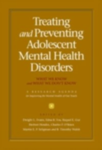 Ebook in inglese Treating and Preventing Adolescent Mental Health Disorders: What We Know and What We Don't Know -, -