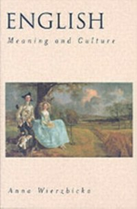 Ebook in inglese English: Meaning and Culture Wierzbicka, Anna