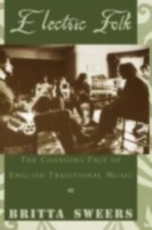 Electric Folk: The Changing Face of English Traditional Music