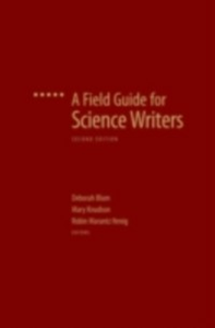 Ebook in inglese Field Guide for Science Writers: The Official Guide of the National Association of Science Writers -, -