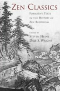 Ebook in inglese Zen Classics: Formative Texts in the History of Zen Buddhism