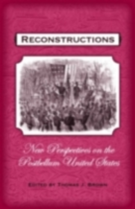 Ebook in inglese Reconstructions New Perspectives on the Postbellum United States J, BROWN THOMAS