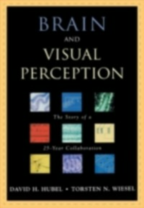 Ebook in inglese Brain and Visual Perception: The Story of a 25-Year Collaboration Hubel, David H. , Wiesel, Torsten N.