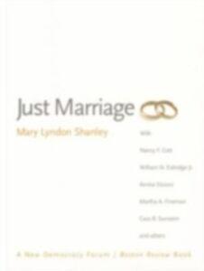 Foto Cover di Just Marriage, Ebook inglese di Mary Lyndon Shanley, edito da Oxford University Press