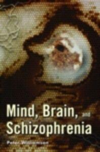 Ebook in inglese Mind, Brain, and Schizophrenia Williamson, Peter