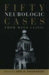 Ebook in inglese Fifty Neurologic Cases from Mayo Clinic -, -