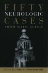 Fifty Neurologic Cases from Mayo Clinic