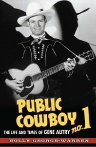 Ebook in inglese Public Cowboy No. 1: The Life and Times of Gene Autry George-Warren, Holly