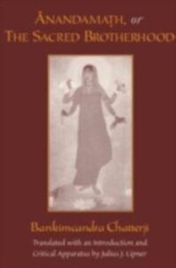 Ebook in inglese Anandamath, or The Sacred Brotherhood Chatterji, Bankimcandra