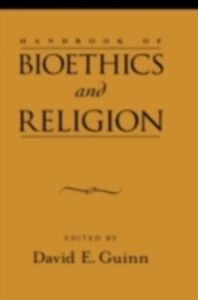 Ebook in inglese Handbook of Bioethics and Religion