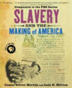 Ebook in inglese Slavery and the Making of America Horton, James Oliver , Horton, Lois E.