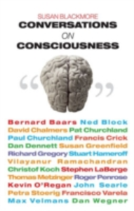 Ebook in inglese Conversations on Consciousness: What the Best Minds Think about the Brain, Free Will, and What It Means to Be Human Blackmore, Susan