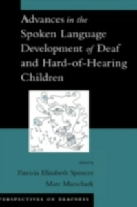 Ebook in inglese Advances in the Spoken-Language Development of Deaf and Hard-of-Hearing Children -, -