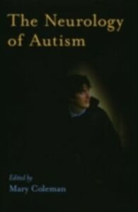 Ebook in inglese Neurology of Autism MARY, COLEMAN