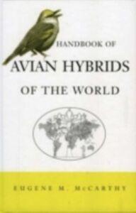 Ebook in inglese Handbook of Avian Hybrids of the World McCarthy, Eugene M.