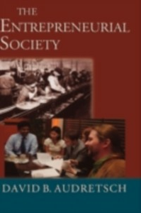 Ebook in inglese Entrepreneurial Society Audretsch, David B.