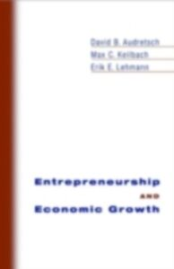 Foto Cover di Entrepreneurship and Economic Growth, Ebook inglese di AA.VV edito da Oxford University Press
