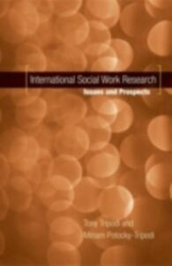 Foto Cover di International Social Work Research: Issues and Prospects, Ebook inglese di Miriam Potocky-Tripodi,Tony Tripodi, edito da Oxford University Press