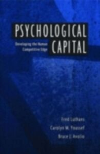 Ebook in inglese Psychological Capital: Developing the Human Competitive Edge Avolio, Bruce J. , Luthans, Fred , Youssef, Carolyn M.