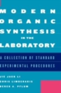 Ebook in inglese Modern Organic Synthesis in the Laboratory Li, Jie Jack , Limberakis, Chris , Pflum, Derek A.