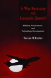 Is War Necessary for Economic Growth?: Military Procurement and Technology Development