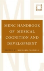 Ebook in inglese MENC Handbook of Musical Cognition and Development -, -