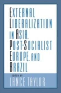Foto Cover di External Liberalization in Asia, Post-Socialist Europe, and Brazil, Ebook inglese di  edito da Oxford University Press