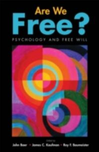 Ebook in inglese Are We Free? Psychology and Free Will -, -