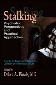 Ebook in inglese Stalking: Psychiatric Perspectives and Practical Approaches
