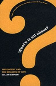 Ebook in inglese What's It All About?: Philosophy and the Meaning of Life Baggini, Julian