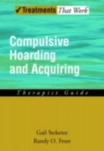 Ebook in inglese Compulsive Hoarding and Acquiring GAIL, STEKETEE