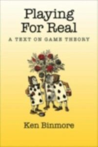 Ebook in inglese Playing for Real: A Text on Game Theory Binmore, Ken